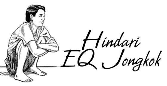 Hindari EQ Jongkok!