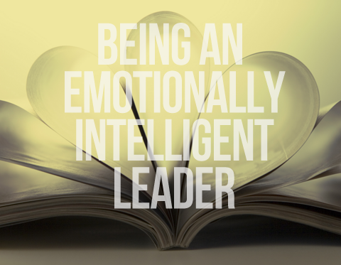 The Emotionally Intelligent Leader!