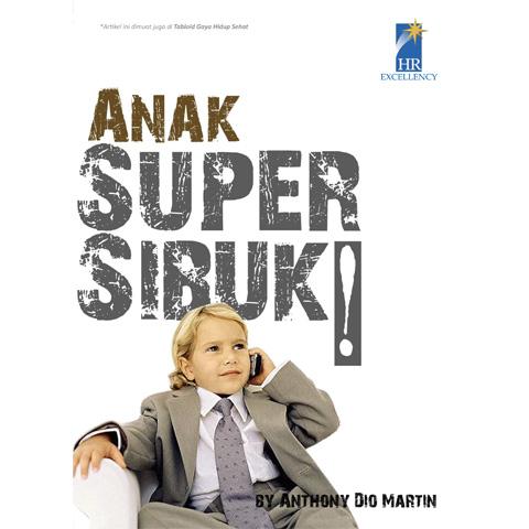 Anak Super Sibuk!