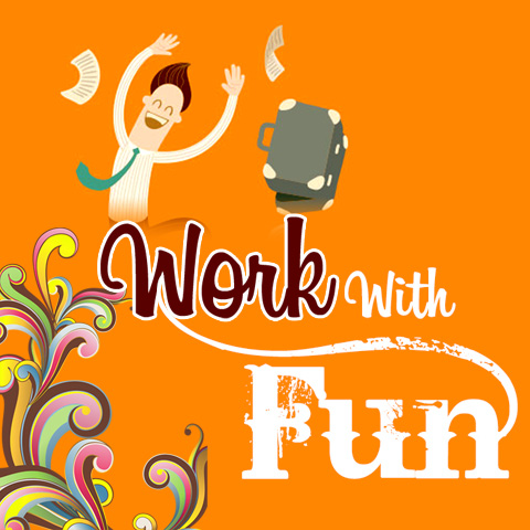 Work with Fun by Anthony Dio Martin