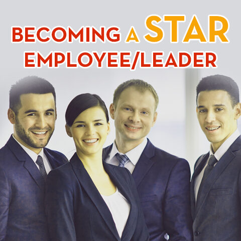 Becoming a Star Employee/Leader