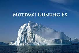 Motivasi Gunung Es