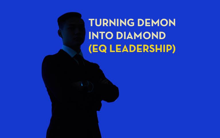 Turning Demon Into Diamond (EQ Leadership)