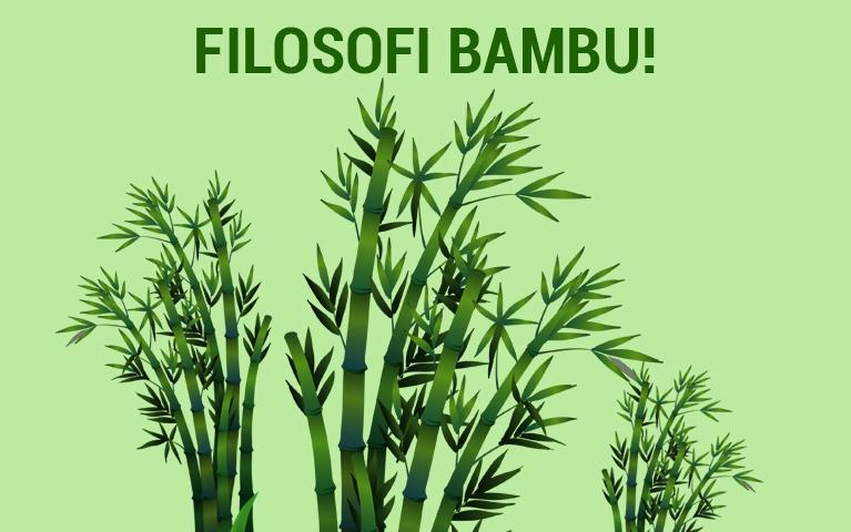 FILOSOFI BAMBU!