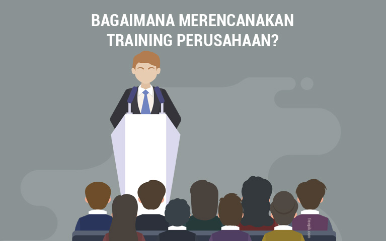 Bagaimana Merencanakan Training Perusahaan?
