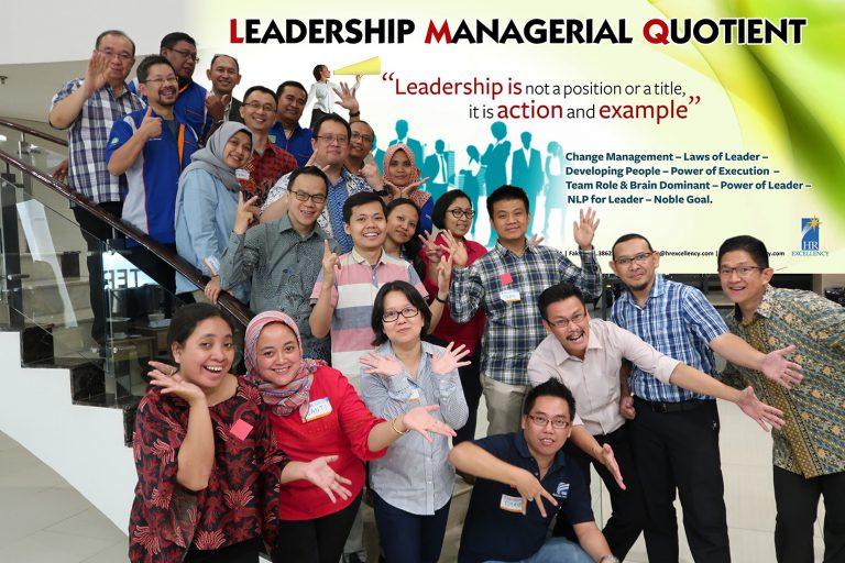 "Leadership Managerial Quotient (LMQ) ""PT Gunanusa Eramandiri"" Jakarta 4-5 Juli 2018"