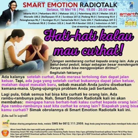 Smart Emotion: HATI - HATI KALAU MAU CURHAT