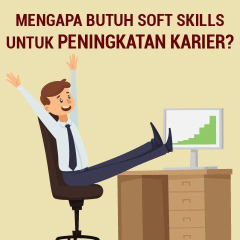 Mengapa butuh Soft Skills untuk Peningkatan Karir?