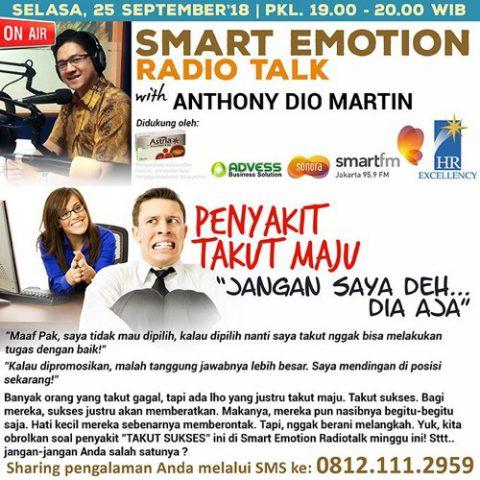 "Smart Emotion: PENYAKIT TAKUT MAJU ""JANGAN SAYA DEH…DIA AJA. !"""