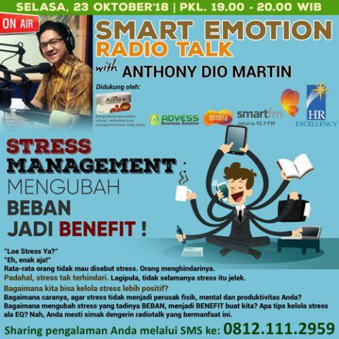 Smart Emotion: STRESS MANAGEMENT : MENGUBAH BEBAN JADI BENEFIT !