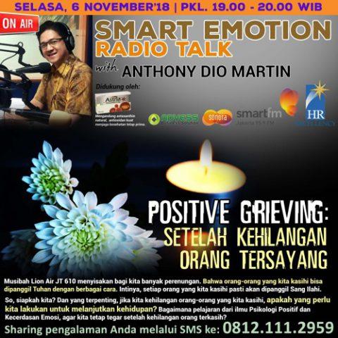 """Smart Emotion: """"POSITIVE GRIEVING: Setelah Kehilangan Orang Tersayang"""""""