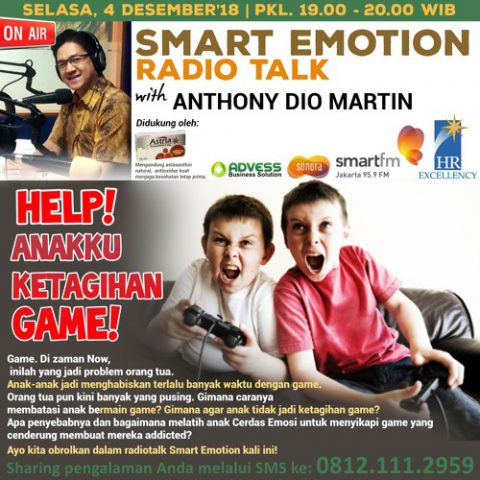 "Smart Emotion: ""Help! Anakku Ketagihan Game!"""