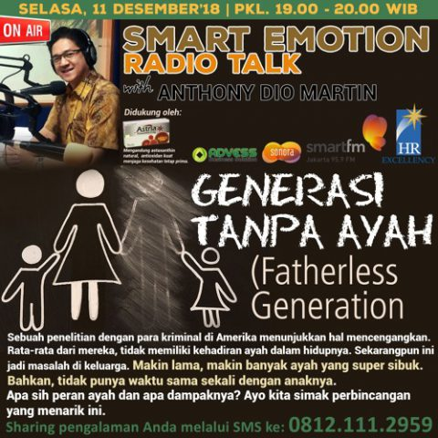 "Smart Emotion: ""GENERASI TANPA AYAH (Fatherless Generation)"""