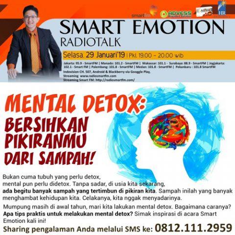 """Smart Emotion: """"MENTAL DETOX"""" Bersihkan Pikiranmu dari Sampah"""