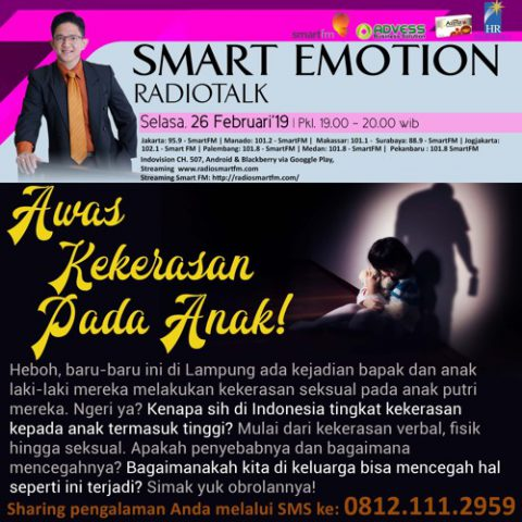 Smart Emotion: Awas Kekerasan Pada Anak!