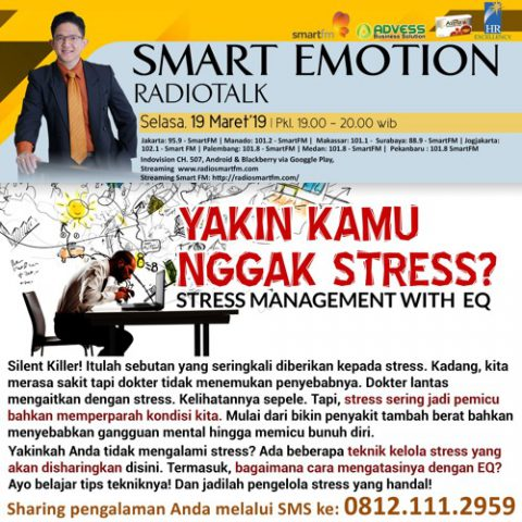 "Smart Emotion: ""Yakin kamu nggak stress?"" Stress management with EQ"