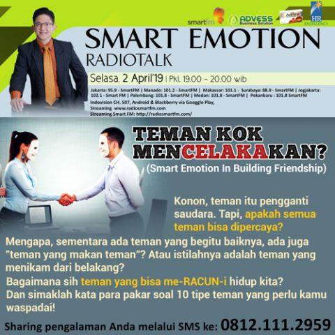 Smart Emotion: TEMAN KOK MENCELAKAKAN?