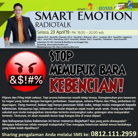 Smart Emotion: Stop Memupuk Bara Kebencian!