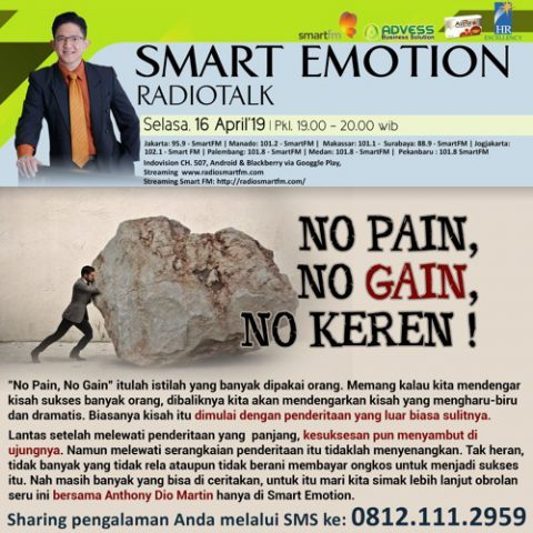 Smart Emotion: No Pain, No Gain, No Keren!