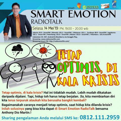 Smart Emotion: Tetap Optimis, Di Kala Krisis.