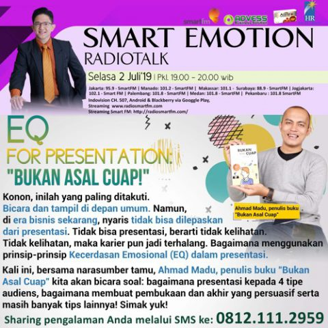 "Smart Emotion: EQ for Presentation: ""Bukan Asal Cuap"""
