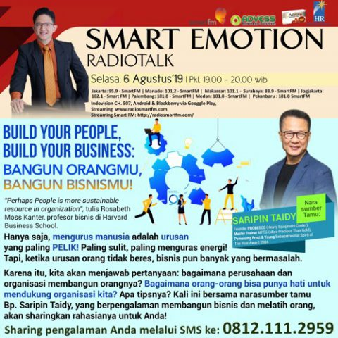 "Smart Emotion: ""Build Your People, Build Your Business"" Bangun Orangmu, Bangun Bisnismu!"