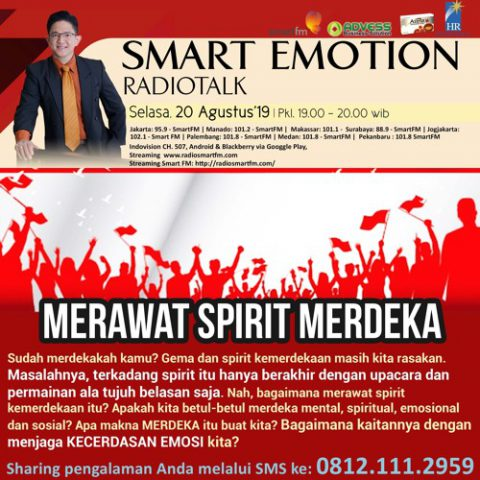 Smart Emotion: MERAWAT SPIRIT MERDEKA!