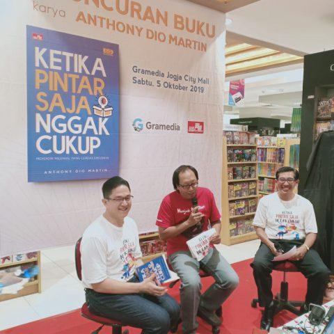 Launching Buku Anthony Dio Martin Ketika Pintar Saja Tidak Cukup, 5 Oktober 2019, Gramedia Jogja City Mall-Yogyakarta