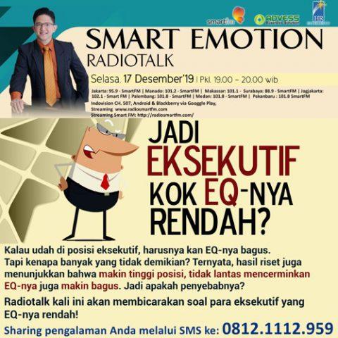 Smart Emotion: Jadi Eksekutif Kok EQ-nya Rendah?