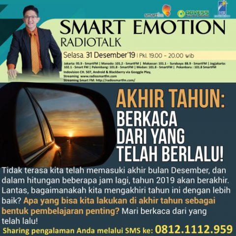 Smart Emotion: Akhir Tahun  Berkaca Dari yang Telah Berlalu!