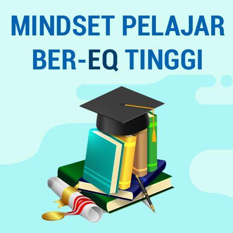 Mindset Pelajar Ber-EQ Tinggi