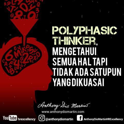 Polyphasic thinker