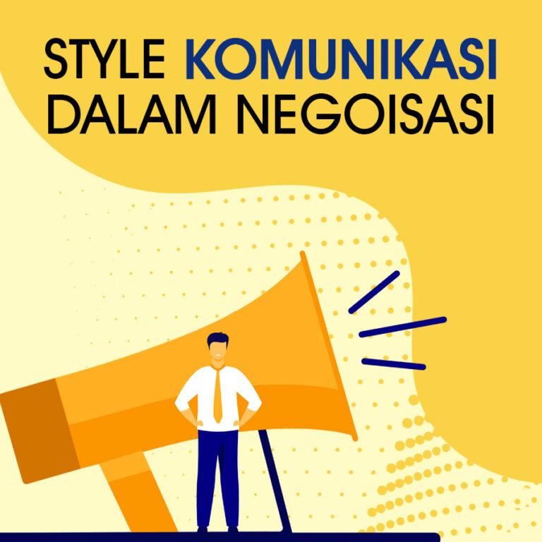 Video Learning: Style Komunikasi Dalam Negosiasi