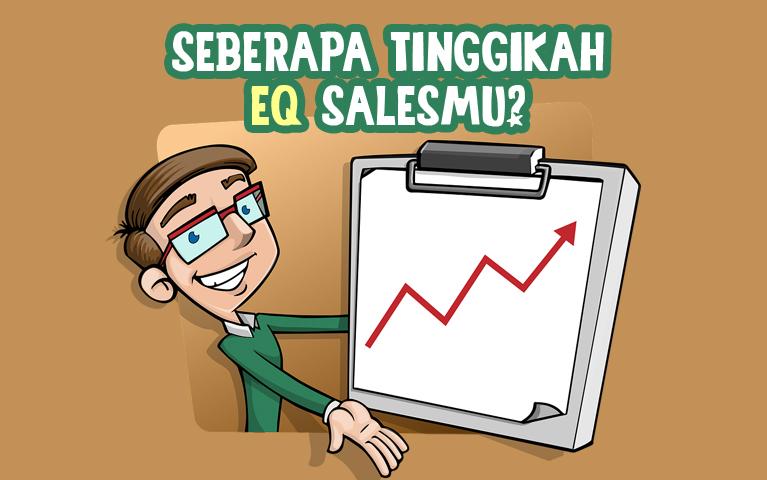 Seberapa Tinggikah EQ Salesmu?
