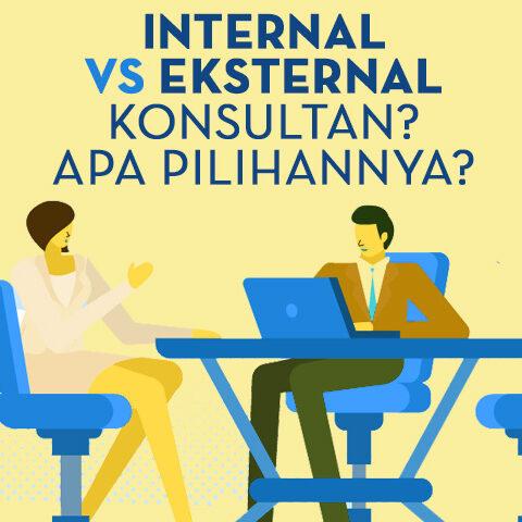 Internal vs Eksternal Konsultan? Apa Pilihannya?