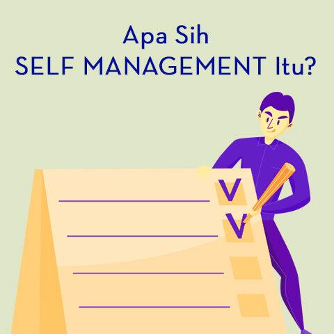 Apa Sih Self Management Itu?